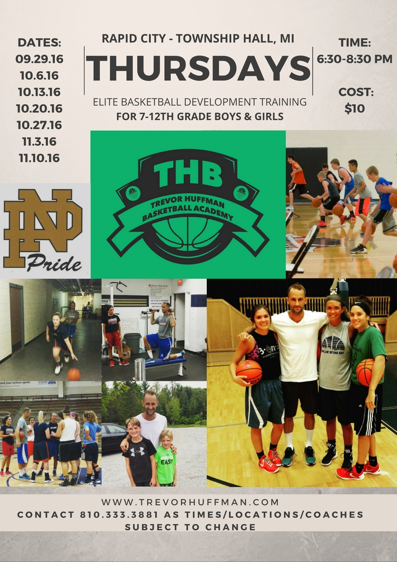 Thursdays, Fall 2016: Trevor Huffman Traverse City Basketball Training-Camps-Workouts
